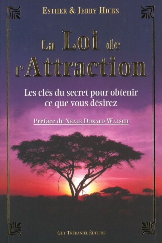 "Esther & Jerry Hicks  ""La loi de l'Attraction"""
